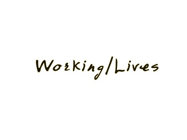 Working/Lives