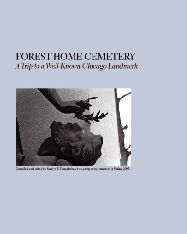 A Visit to Forest Home Cemetery