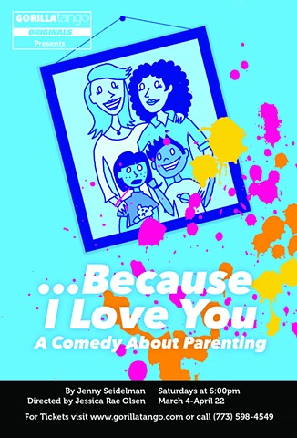 ...Because I Love You: A Comedy About Parenting