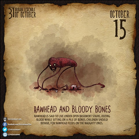 Day 15: Rawhead and Bloody Bones
