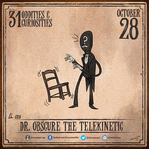 Day 28: Dr. Obscure the Telekinetic