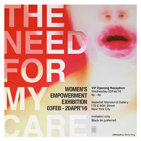 The Need for My Care Exhibit, Waterfall Mansion and Gallery, NYC