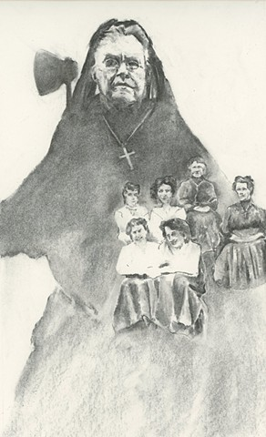 Featuring Carrie Nation for a book by Dr. Mary Wearn
