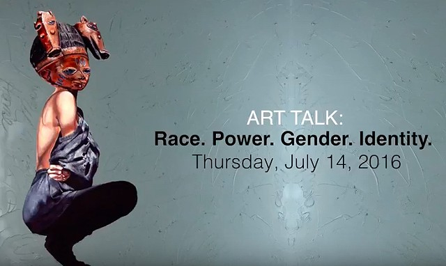 ART TALK: Race. Power. Gender. Identity.