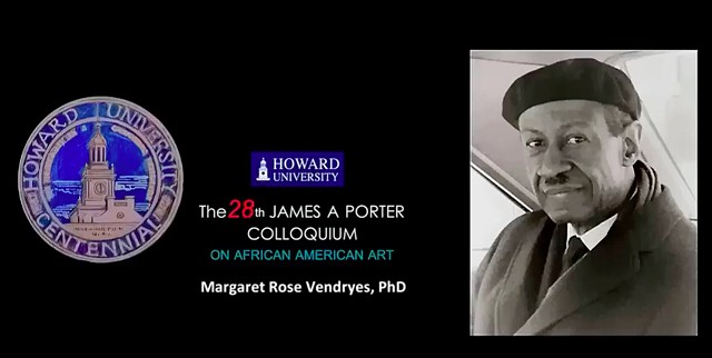 Margaret Rose Vendryes presentation at Howard University's 28th James A. Porter Colloquium on African American Art