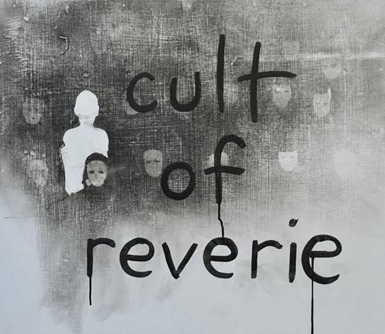 Cult Of Reverie