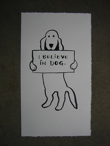 I believe in Dog
