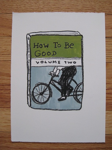 How To Be Good Volume Two