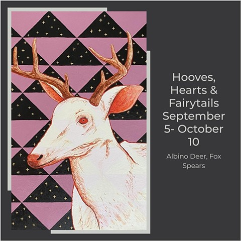 GROUP EXHIBITION: Hooves, Hearts, & Fairy Tales