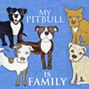 My pitbull is family