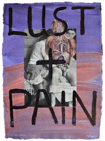 Lust + Pain, collage, painting, porn, erotica, neo-expressionism, david murphy