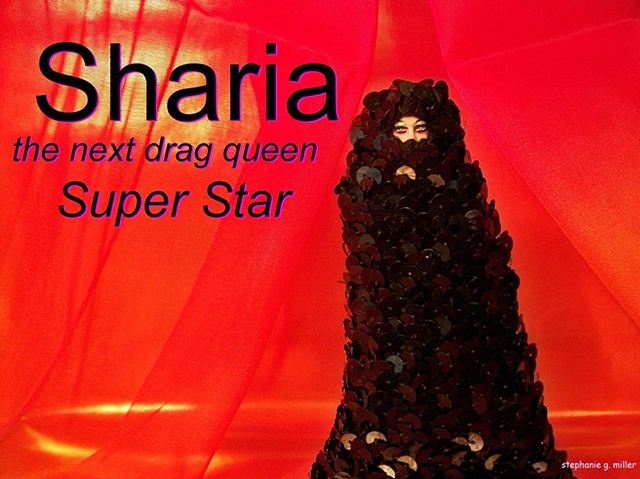 SHARIA    THE NEXT DRAG SUPERSTAR   SEQUINS ON HER BURKA