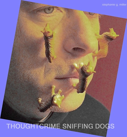 THOUGHT CRIME SNIFFING DOGS