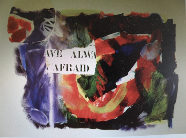 """AFRAID"" collaged"