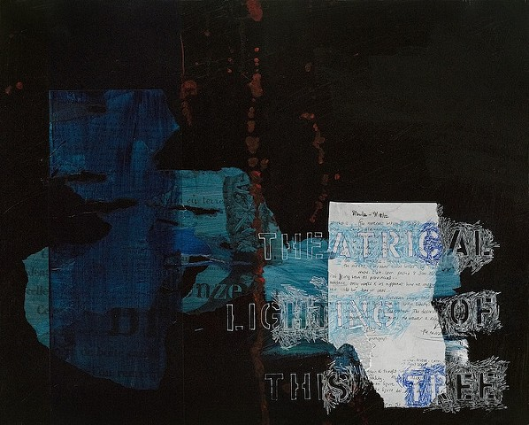 "black background, blue ripped shape much of left, stencil ""theatrical lighting of this tree"" right"