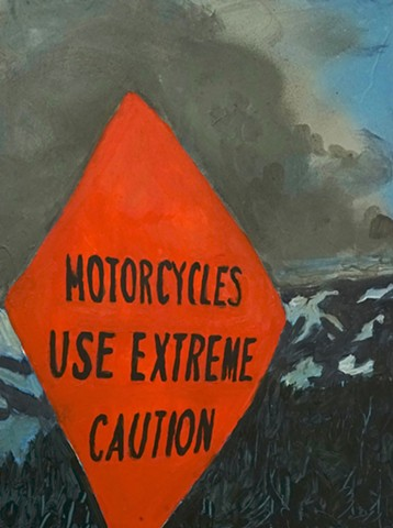 Motorcycles Use Extreme Caution