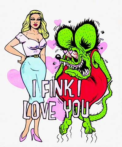 I Fink I Love You