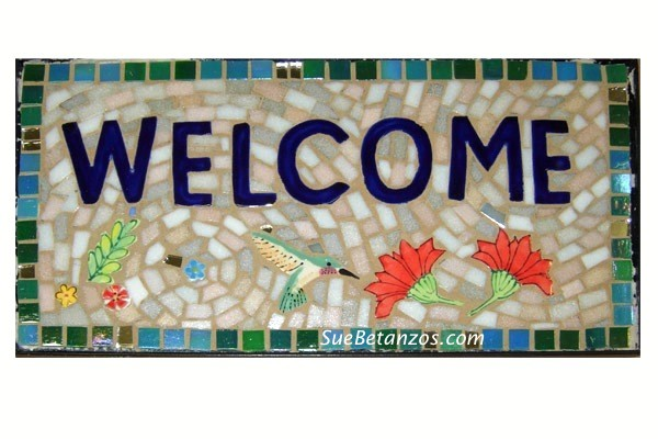 Glass Mosaic, Glass Mosaic sign, Home decor, garden decor, interior decor, mosaic welcome sign, hummingbird sign, Sue Betanzos
