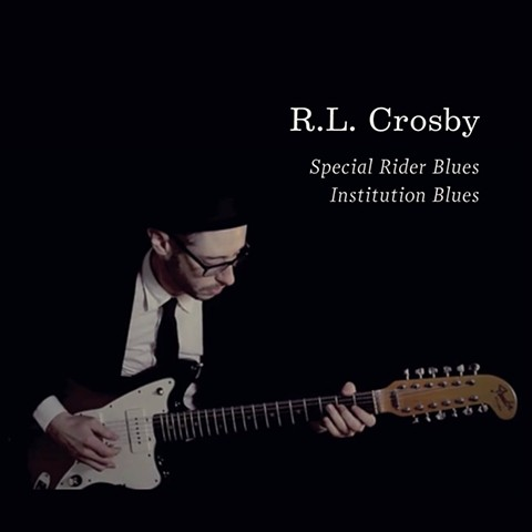Ryan Lee Crosby Institution Blues single