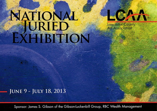 The Lancaster County Arts Association 2013 National Exhibition