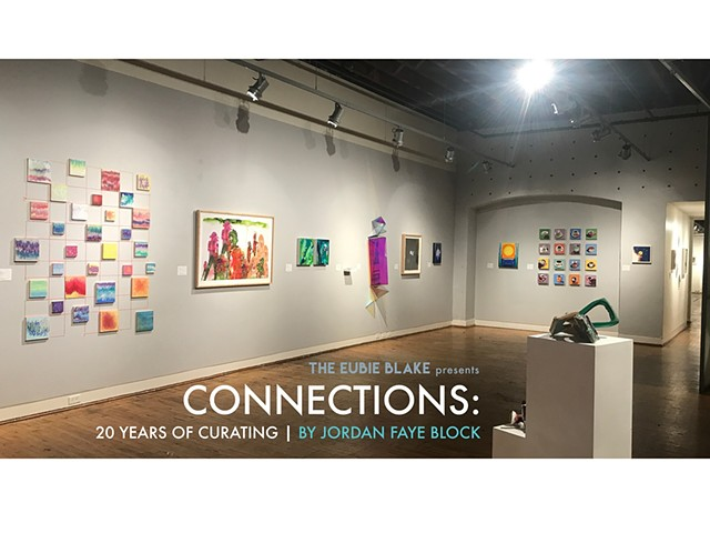 'Connections: 20 Years of Curating' exhibit, at Eubie Blake Cultural Center, Baltimore MD