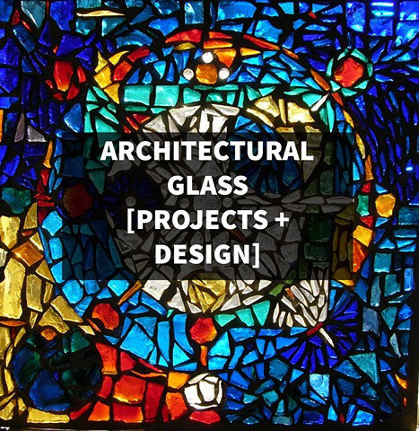ARCHITECTURAL GLASS [Projects+Designs]