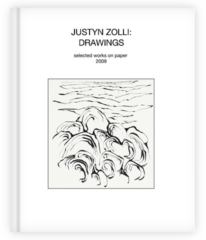 JUSTYN ZOLLI: SELECTED DRAWINGS 2009