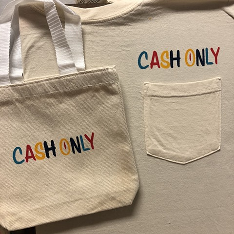 Cash Only! 4 Color Pocket Tee + Mini Tote
