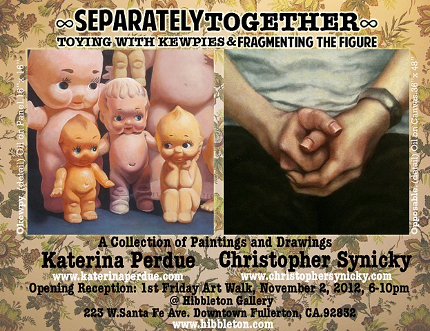 """SeparatelyTogether - """"Toying with Kewpies and Fragmenting the Figure"""""""