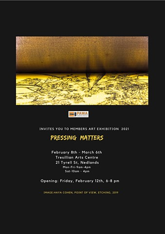 Pressing Matters - Printmakers Association of WA Members Exhibition 2021