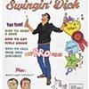 """Swingin"""" Dick (2)"""