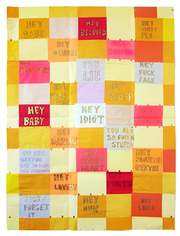 Moniker Quilt is a drawing by Zehra Khan, ink on 3-hole punch paper, 2015.  Each paper panel has a block of text, from left to right it reads - Hey Babe - Hey Beloved - Hey Sweetpea - Hey Dearest - Hey Gorgeous - Hey Honeybunny - You Lie - Hey Fuck Face -