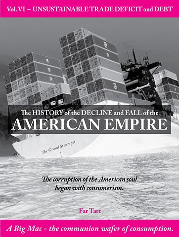 The History of the Decline and Fall of the American Empire VI