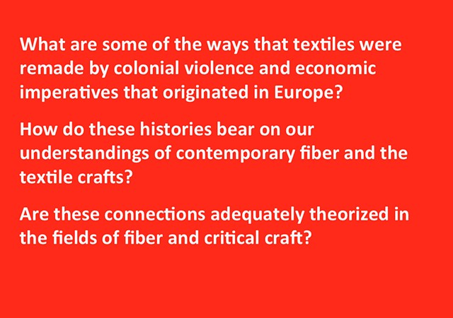 *Unsettling Craft Histories: Colonization, Industrialization, and the Textile Crafts*