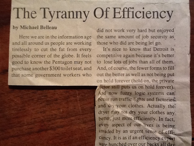 """The Tyranny Of Efficiency"""