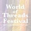 World of Threads Festival 2012