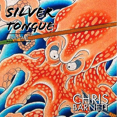 CHRIS BARNETT FEATURED ON SILVER TONGUE PODCAST!