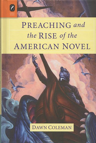 cover for Preaching and the Rise of the American Novel