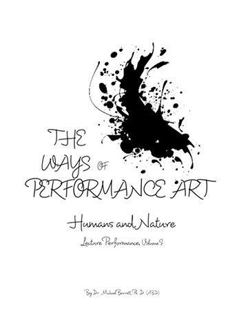 The Ways of Performance Art
