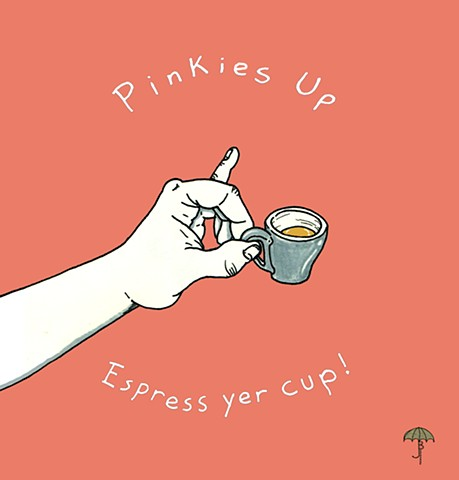 Pinkies Up
