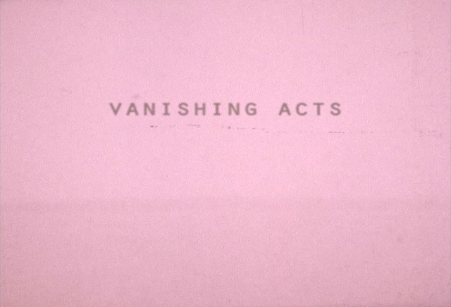 VANISHING ACTS excerpts
