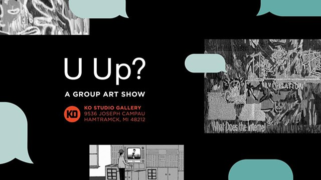 U Up? at KO Studio Gallery