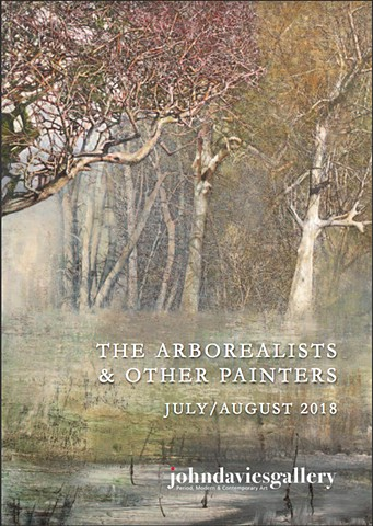 THE ARBOREALISTS & OTHER PAINTERS 7 JULY - 4 AUGUST 2018