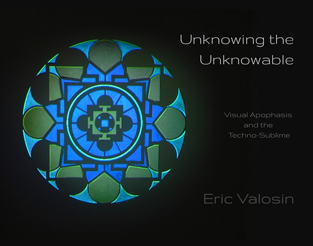 Unknowing the Unknowable: Visual Apophasis and the Techno Sublime