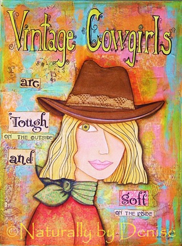 "Vintage Cowgirls are Tough on the outside and Soft on the inside, 9 x 12"" Art print"