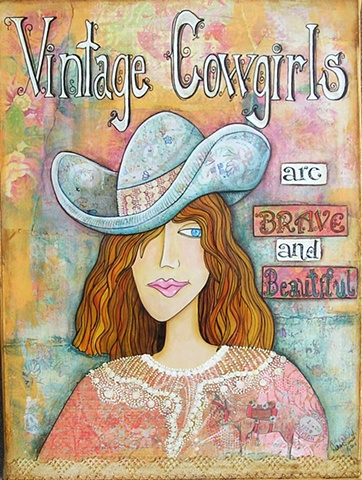 Vintage Cowgirls are Brave and Beautiful