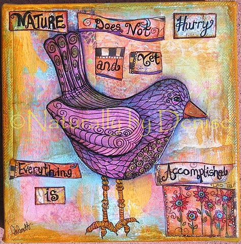 Nature Does not hurry and yet everything is accomplished Original mixed media