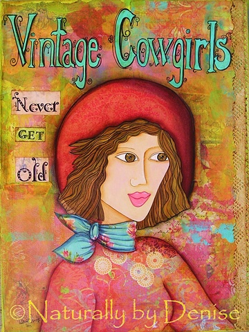 Vintage Cowgirls Never get Old, They are always young at heart and ready for an adventure!