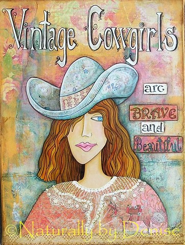 "Vintage Cowgirls are Brave and Beautiful  9""X12"" Art Print"
