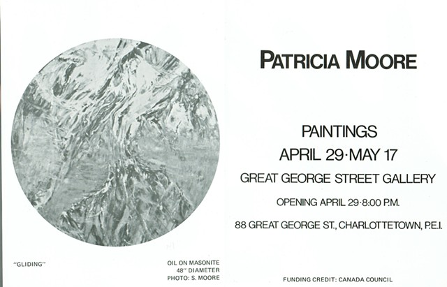 PATRICIA MOORE, PAINTINGS Great George Street Gallery PEI 1980